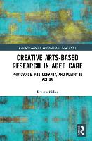 Creative Arts-Based Research in Aged...