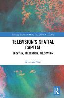 Television's Spatial Capital:...