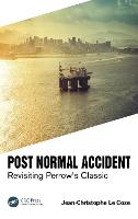 Post Normal Accident: Revisiting...