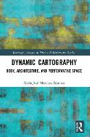 Dynamic Cartography: Body,...