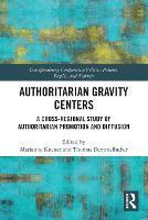Authoritarian Gravity Centers: A...