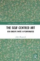 The Self-Centred Art: Ben Jonson's...