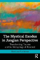 The Mystical Exodus in Jungian...