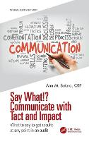 Say What!? Communicate with Tact and...