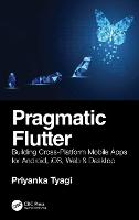Pragmatic Flutter: Building...