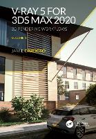 V-Ray 5 for 3ds max 2020: 3d ...