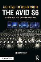 Getting to Work with the Avid S6: An...