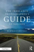 Freelance Photographer's Guide To...