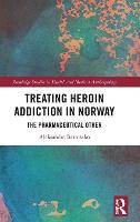 Treating Heroin Addiction in Norway:...