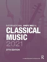 International Who's Who in Classical...