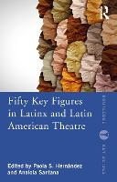 Fifty Key Figures in LatinX and Latin...