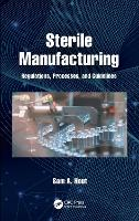Sterile Manufacturing: Regulations,...