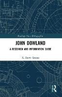 John Dowland: A Research and...
