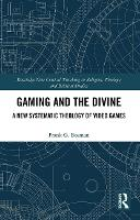 Gaming and the Divine: A New...
