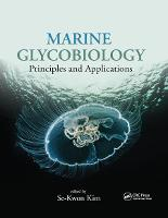 Marine Glycobiology: Principles and...