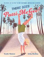 There Goes Patti McGee!: The Story of...