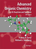 Advanced Organic Chemistry: Part B:...