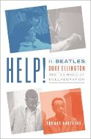 Help!: The Beatles, Duke Ellington,...