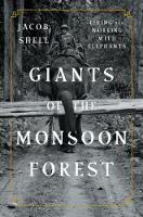 Giants of the Monsoon Forest: Living...