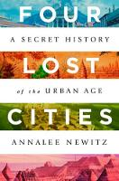 Four Lost Cities: A Secret History of...