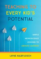 Teaching to Every Kid's Potential:...