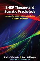 EMDR Therapy and Somatic Psychology:...