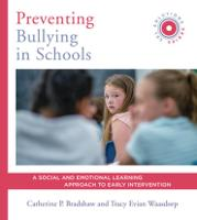Preventing Bullying in Schools: A...