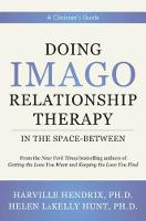 Doing Imago Relationship Therapy in...