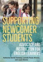 Supporting Newcomer Students: ...