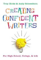 Creating Confident Writers: For High...