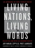Living Nations, Living Words: An...