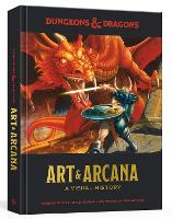 Dungeons and Dragons Art and Arcana: ...