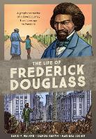 The Life of Frederick Douglass: A...