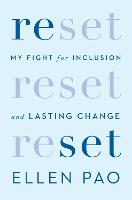 Reset: My Fight for Inclusion and...