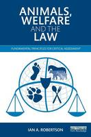 Animals, Welfare and the Law:...