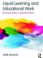 Liquid Learning and Educational Work:...