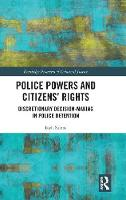 Police Powers and Citizens' Rights:...