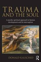 Trauma and the Soul: A...