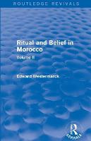 Ritual and Belief in Morocco: Vol. II