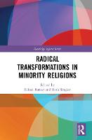Radical Changes in Minority Religions