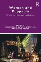Women and Puppetry: Critical and...
