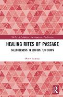 Healing Rites of Passage:...