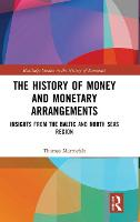 The History of Money and Monetary...