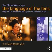 The Filmmaker's Eye: The Language of...