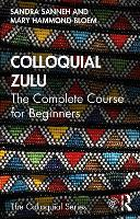 Colloquial Zulu: The Complete Course...