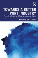 Towards a Better Port Industry: Port...
