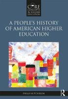 A People's History of American Higher...