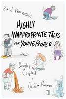 Highly Inappropriate Tales for Young...
