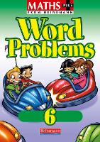 Maths Plus Word Problems 6: Pupil Book