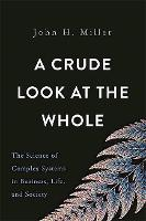 A Crude Look at the Whole: The ...